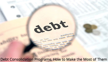 Debt-Consolidation-Programs-How-to-Make-the-Most-of-Them