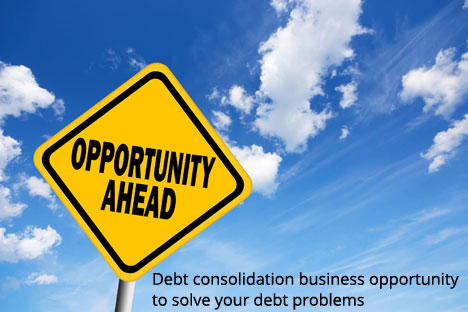 Debt-consolidation-business-opportunity-to-solve-your-debt-problems