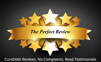 The Perfect Review - CuraDebt Reviews No Complaints Read Testimonials